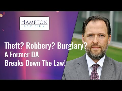 Theft? Robbery? Burglary? A Former DA Explains The Law And Defenses! (2021)
