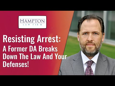 Resisting Arrest: A Former DA Breaks Down The Law And Your Defenses! (2021)