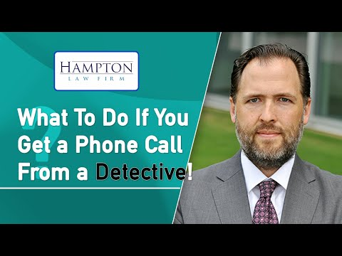 Phone Call From a Detective? What To Do (2021)