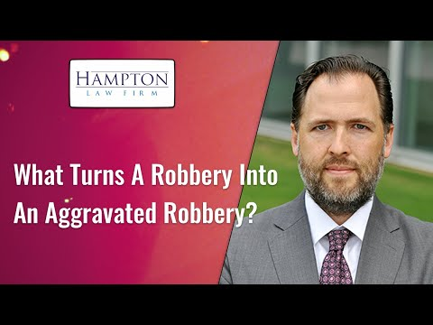 What Turns A Robbery Into An Aggravated Robbery? A Former DA Explains The Law! (2021)