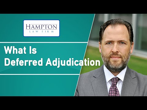 What Is Deferred Adjudication? How Is It Different From Straight Probation? (2021)