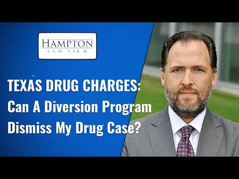 Texas Drug Charges: Can A Diversion Program Dismiss My Drug Case? (2021)