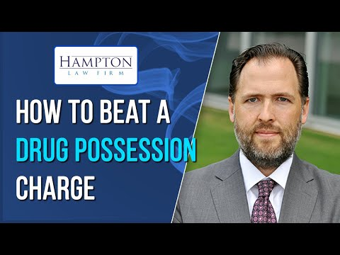 Drug Possession: A Former DA Tells You How To Beat a Drug Possession Charge (2021)