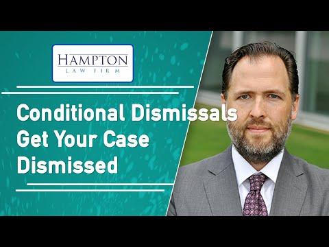 Conditional Dismissals: A Former DA Explains How To Get Your Case Dismissed (2021)