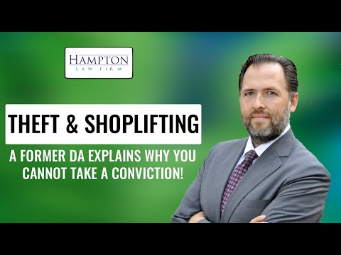 Theft & Shoplifting - A Former DA Explains Why You Can NOT Take a Plea Deal! (2021)
