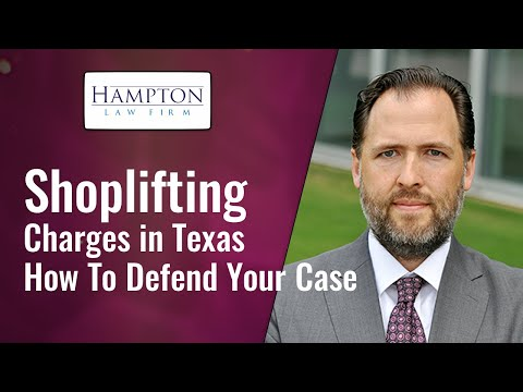 How To Beat Your Shoplifting Case: Understanding The Penalties & Options! (2021)