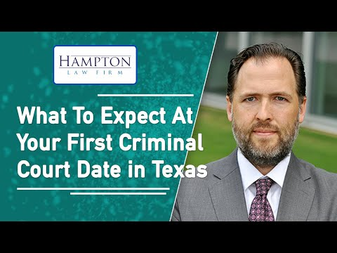 First Criminal Court Date - What To Expect (2021)