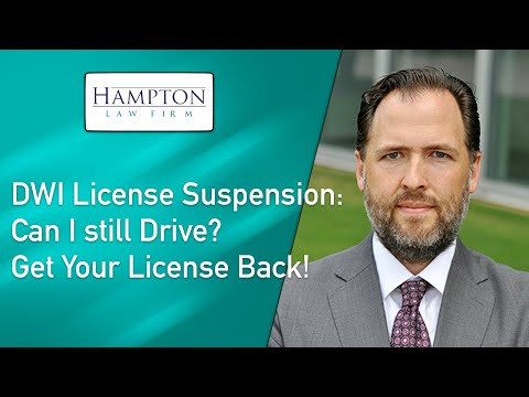 DWI License Suspension: Can I still Drive? How to Get Your License Back! (2021)